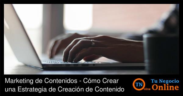 Marketing de Contenidos - Estrategia de Creacion de Contenido