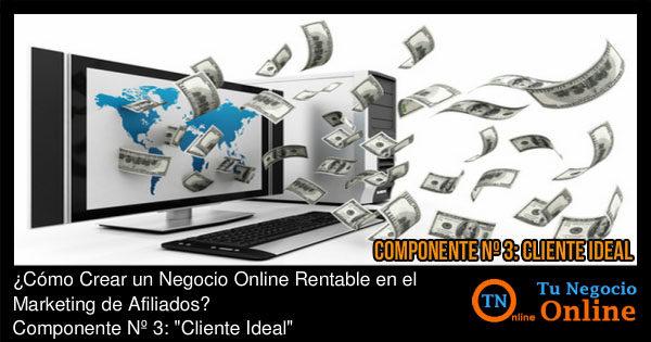 Negocio Online Rentable en el Marketing de Afiliados - Cliente Ideal