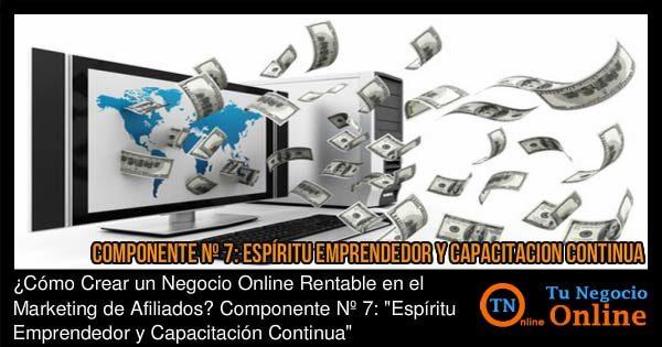 Negocio Online Rentable Marketing de Afiliados Espíritu Emprendedor y Capacitación Continua