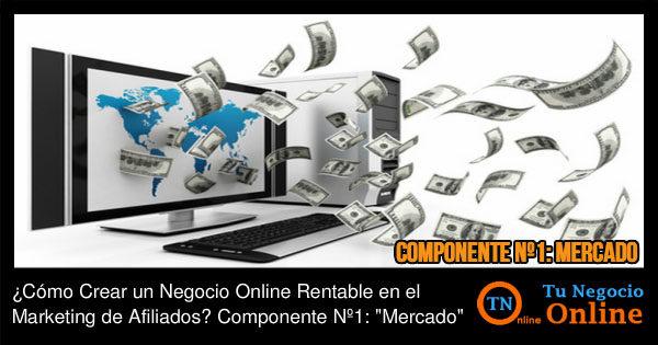 Negocio Online Rentable en el Marketing de Afiliados - Mercado